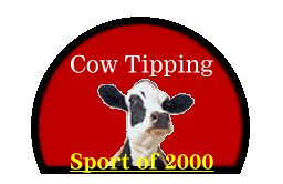 Click to enter Cow Tipping heaven